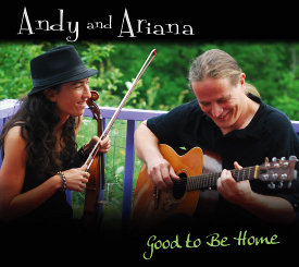 Andy and Ariana - Good to Be Home